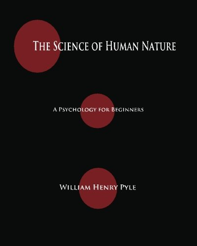 9781603864688: The Science Of Human Nature: A Psychology For Beginners