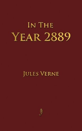 In The Year 2889: Verne, Jules