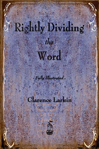 9781603864855: Rightly Dividing the Word