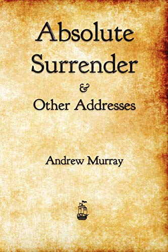 Absolute Surrender: Andrew Murray