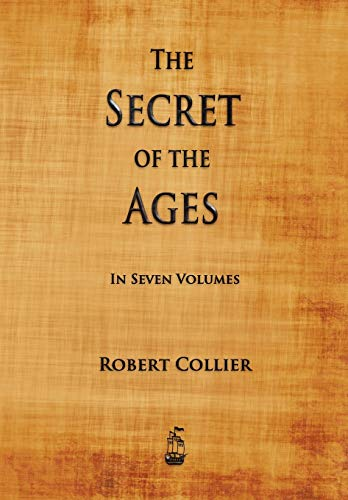 9781603865180: The Secret of the Ages