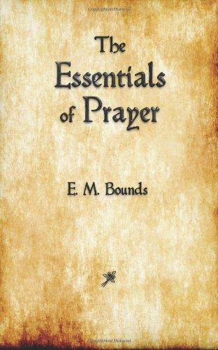 9781603865227: The Essentials of Prayer
