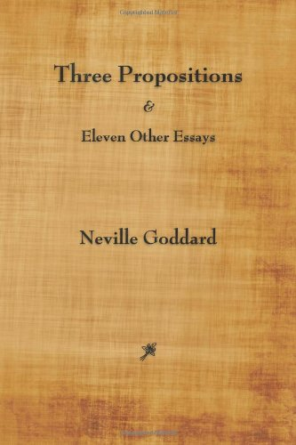 9781603865241: Three Propositions and Eleven Other Essays