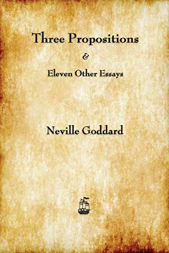 9781603865296: Three Propositions and Eleven Other Essays