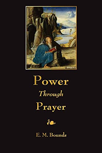 9781603865333: Power Through Prayer