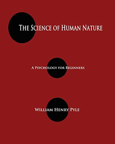 9781603865364: The Science of Human Nature: A Psychology for Beginners