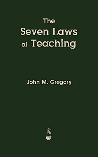 9781603865418: The Seven Laws of Teaching