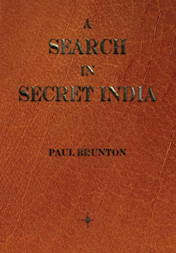 9781603865425: A Search In Secret India