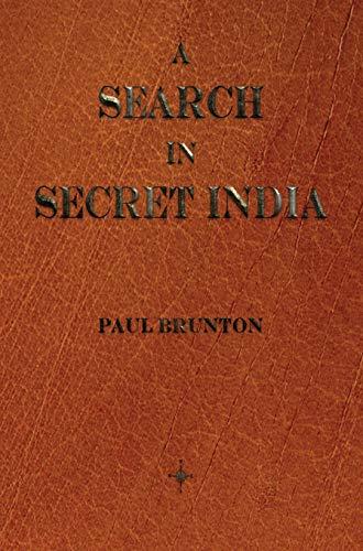 9781603865463: A Search in Secret India