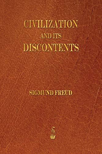 9781603865531: Civilization and Its Discontents