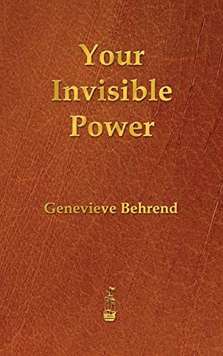 9781603865548: Your Invisible Power
