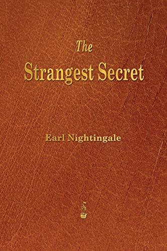 9781603865579: The Strangest Secret