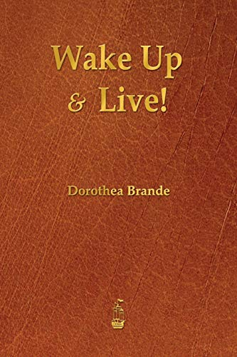 9781603865586: Wake Up and Live!