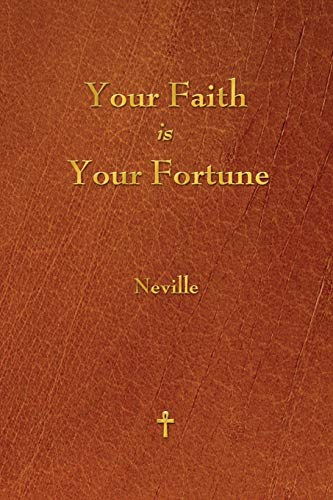 9781603865593: Your Faith Is Your Fortune