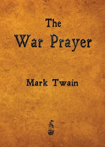 9781603865661: The War Prayer