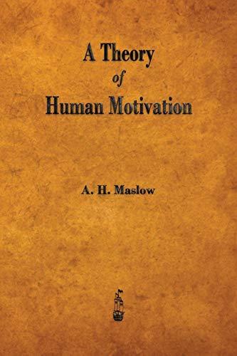 9781603865784: A Theory of Human Motivation