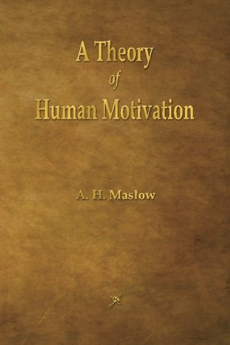 9781603865791: A Theory of Human Motivation
