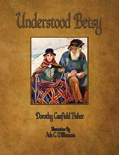 9781603865821: Understood Betsy - Illustrated