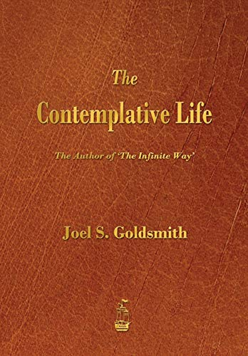 9781603865951: The Contemplative Life