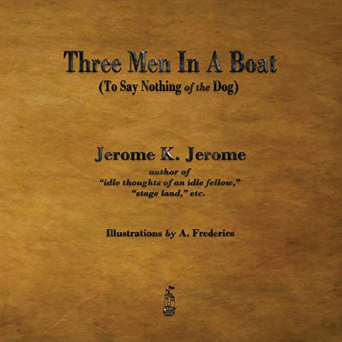 9781603866002: Three Men in a Boat: To Say Nothing of the Dog