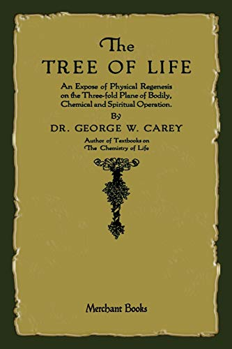 9781603866026: The Tree of Life: An Expose of Physical Regenesis