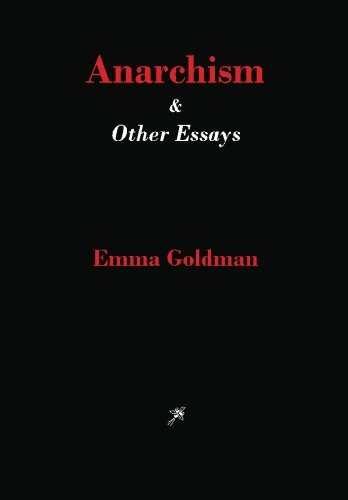 emma goldman essay anarchism