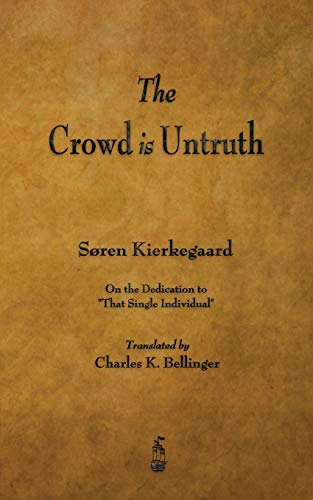 9781603866224: The Crowd Is Untruth