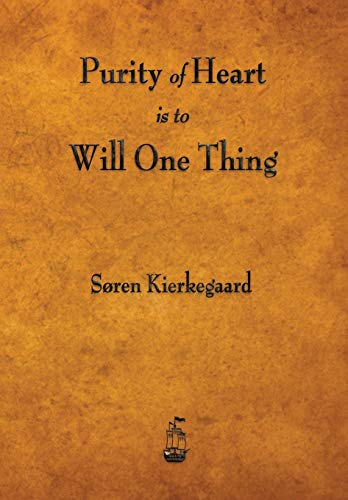 9781603866248: Purity of Heart Is to Will One Thing