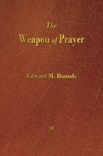 9781603866255: The Weapon of Prayer