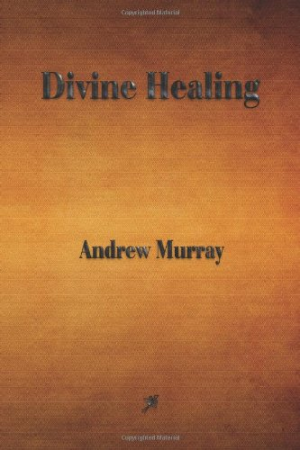 9781603866347: Divine Healing