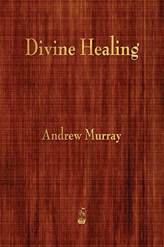9781603866385: Divine Healing