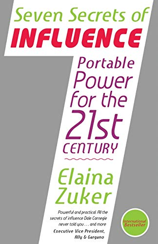 9781603866514: Seven Secrets of Influence - Portable Power for the 21st Century