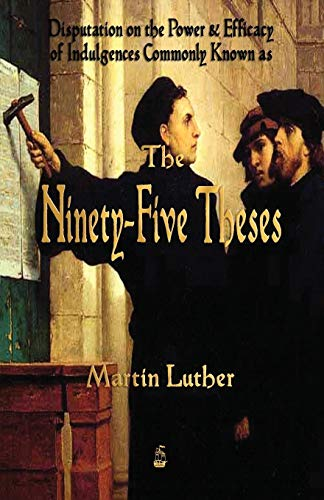 9781603866705: Martin Luther's 95 Theses