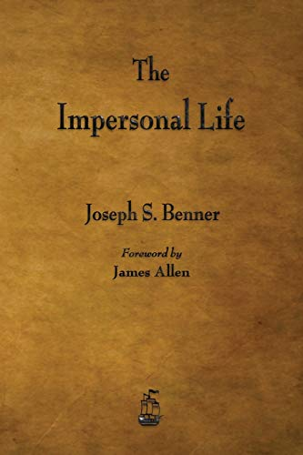 The Impersonal Life (Paperback): Joseph S Benner