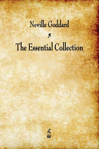 9781603866781: Neville Goddard: The Essential Collection