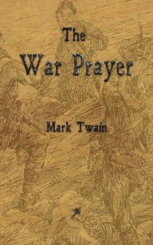 9781603866880: The War Prayer