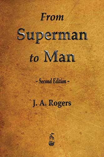9781603866934: From Superman to Man