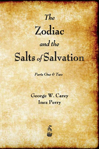 9781603866996: The Zodiac and the Salts of Salvation: Parts One and Two