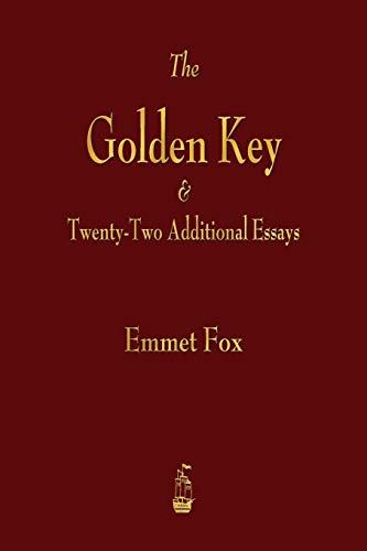 9781603867061: The Golden Key and Twenty-Two Additional Essays