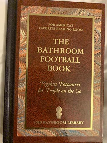 9781603871167: The Bathroom Football Book