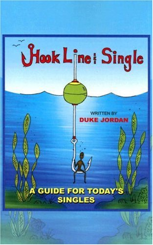 Hook, Line & Single: Duke M. Jordan