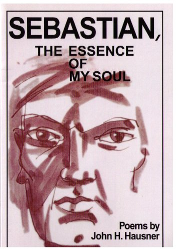 9781603881449: Sebastian, Essence Of My Soul