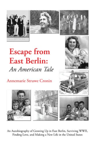 9781603881845: Escape from East Berlin: An American Tale