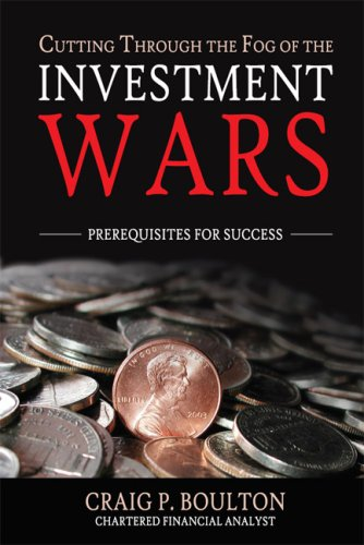 9781603888271: Cutting Through The Fog of The Investment Wars