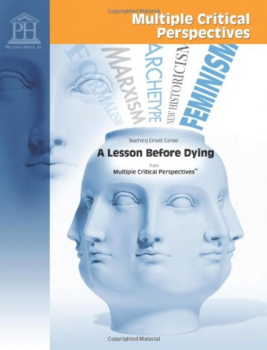 9781603891585: A Lesson Before Dying - Multiple Critical Perspectives