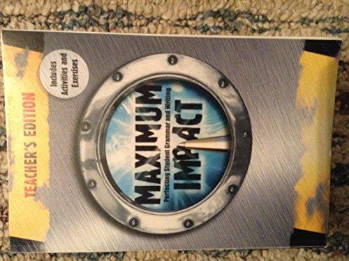 9781603891752: Maximum Impact: Perfecting Student Grammar and Writing, Teacher's Edition