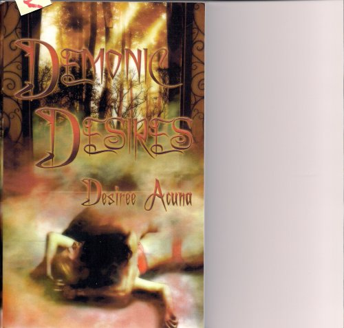 9781603942362: Demonic Desires