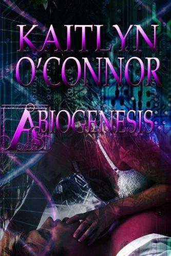 Cyberevolution III: Abiogenesis (Paperback or Softback): O'Connor, Kaitlyn