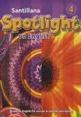 9781603961226: Santillana Spotlight on English Grade 4 Student Text (Academic English for success in content and li