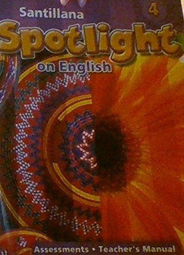 9781603961264: Spotlight on English Grade 4 Assessments-Teacher's Manual